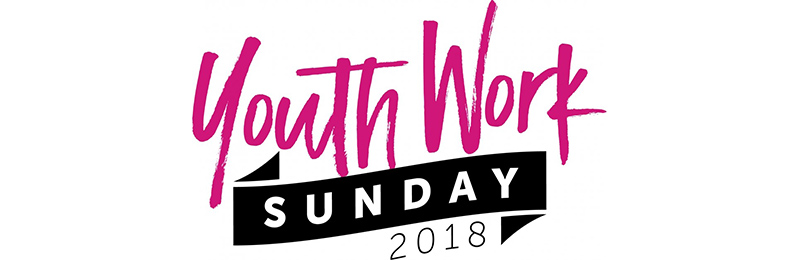 Open ​Join with churches across the UK to celebrate Youth Work Sunday: 23rd September 2018