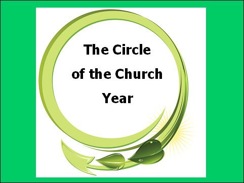 The Circle of the Church Year