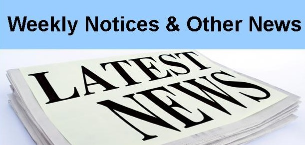 This week's notices and other news