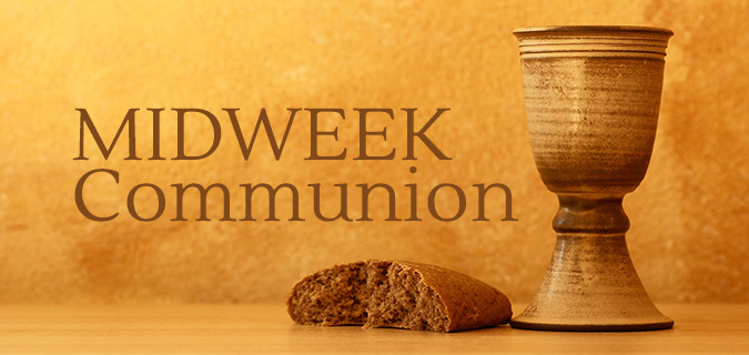 Midweek Communion
