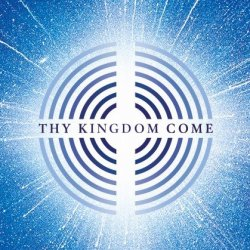 Open Thy Kingdom Come: 21st - 31st May 2020