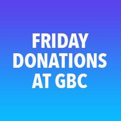 Friday collection point at GBC