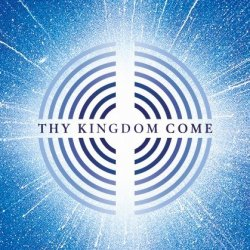 Open Thy Kingdom Come: Beacon Event: 31 May 2020