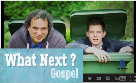 Click to watch a video - what next Gospel