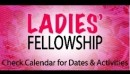 Open 'Ladies Fellowship'