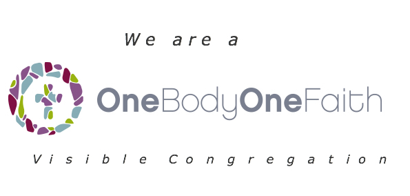 We are a One Body One Faith visible congregation