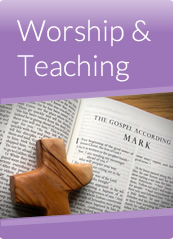 Worship and Teaching