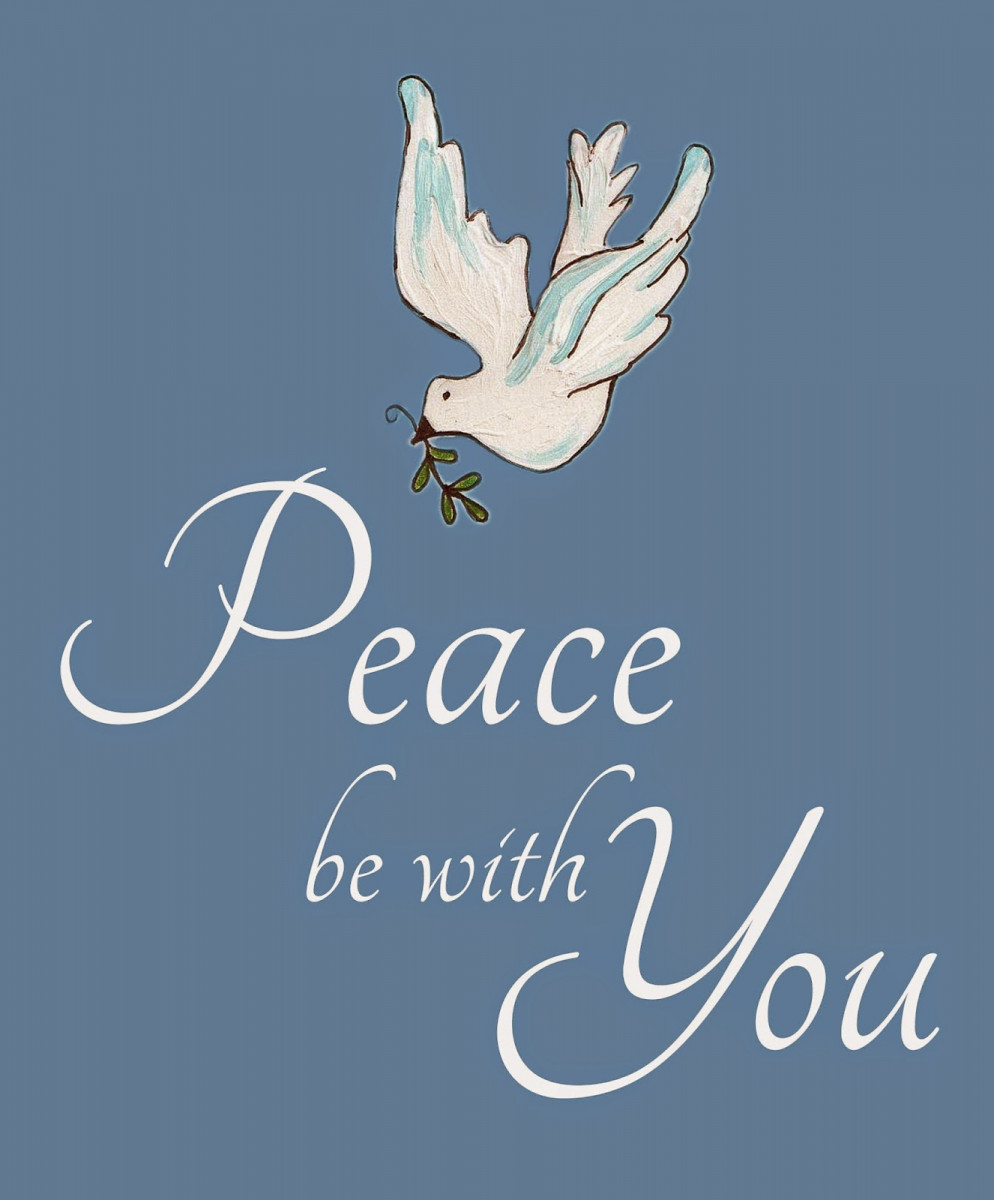 image of dove and Peace be with you