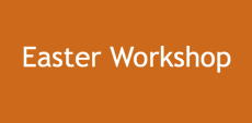 Click button link for Easter Workshop