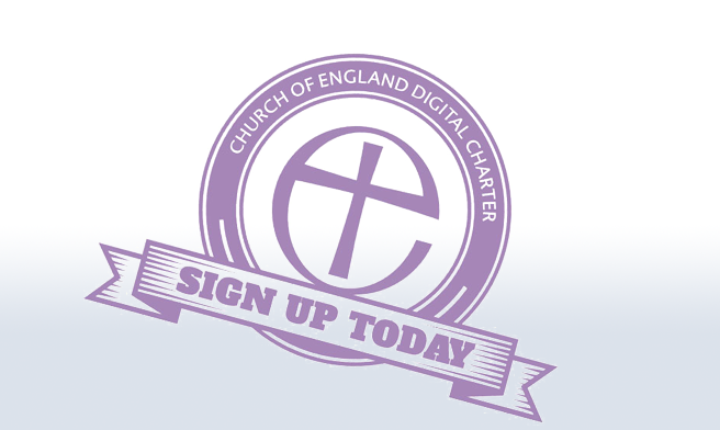 Open Sign up to the Church of England's Digital Charter
