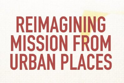 Open Reimagining Mission from Urban Places