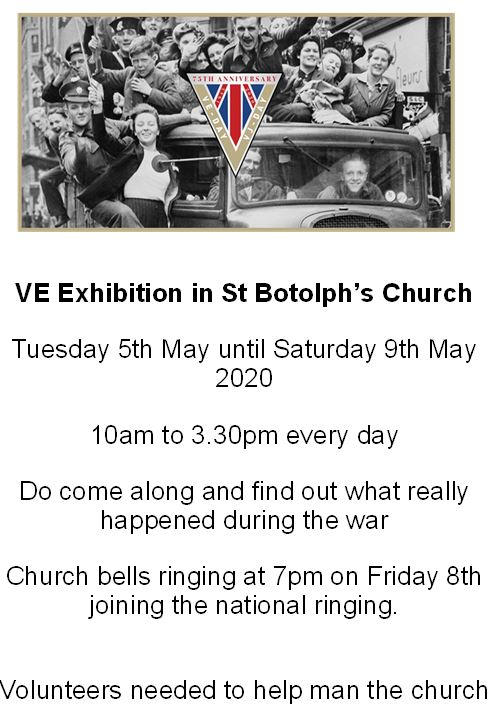 VE Exhibition in St Botolph's Church Tuesday 5th May until Saturday 9th May 2020
