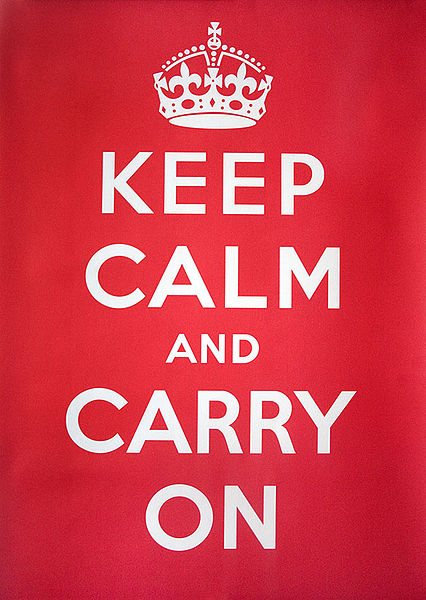 Keep calm and carry on (British Govt. Poster, 1939)