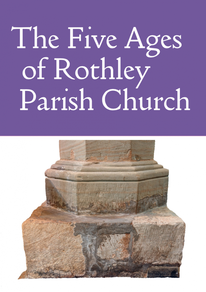 The Five Ages of Rothley Parish Church