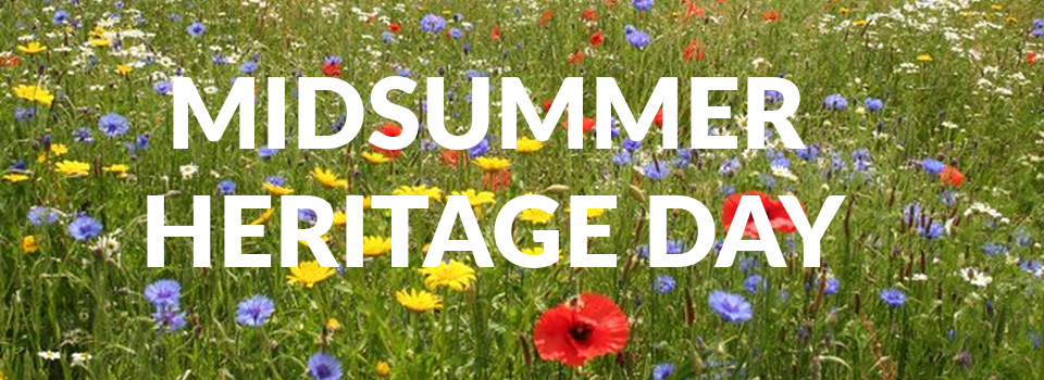 Midsummer Heritage Day