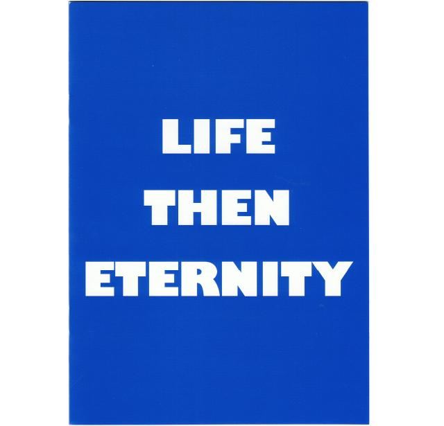 Life then Eternity - Out of stock