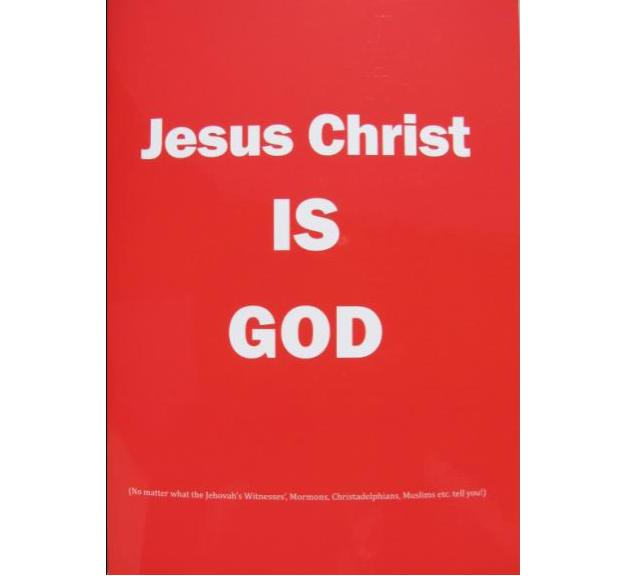 Jesus Christ IS God - 33p