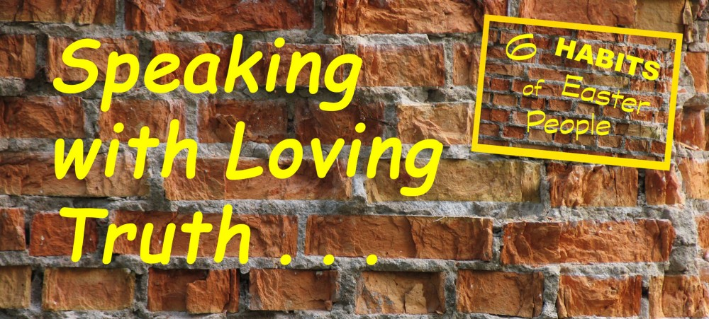 Loving Truth Lent 2018