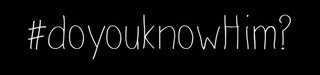 doyouknowHim logo
