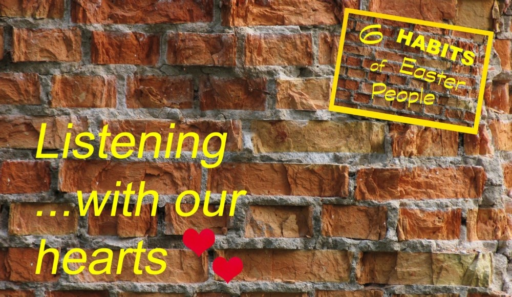 Listening with our hearts Lent 2018