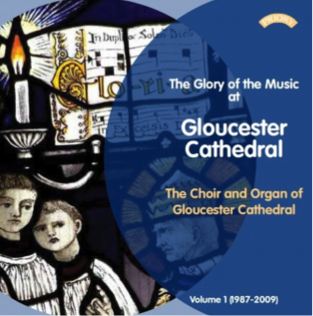 The Glory of the Music at Gloucester Cathedral