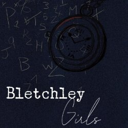 Open Bletchley Girls - A radio play By Lou Beckett