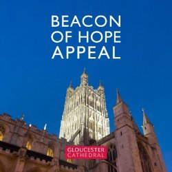 Open Gloucester Cathedral Launches £1M 'Beacon of Hope' Appeal