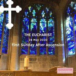 Open The Eucharist: first Sunday after Ascension