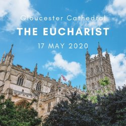 Open The Eucharist 17 May 2020