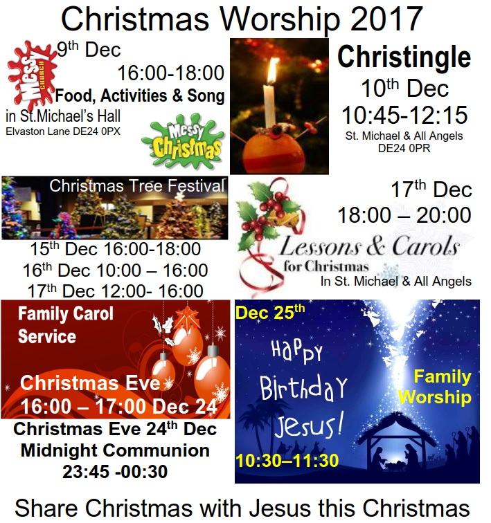 Messy Church 9th Dec 16-18:00 in St. Michael's Hall. Christingle 10th Dec 10:45 in St. Michael & All Angels. Christmas tree festival 15th Dec 5 to 6pm, 16th 10am to 4pm, 17th 12 to 4 pm free admission. Lessons & Carols 17th Dec 6pm, Family Carols 24th Dec 4pm, Midnight Communion 24th Dec 23:45. Happy Birthday Jesus family worship 25th Dec 10:30 am