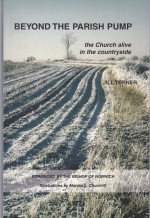 Beyond the Parish Pump: the Church alive in the countryside (2004)