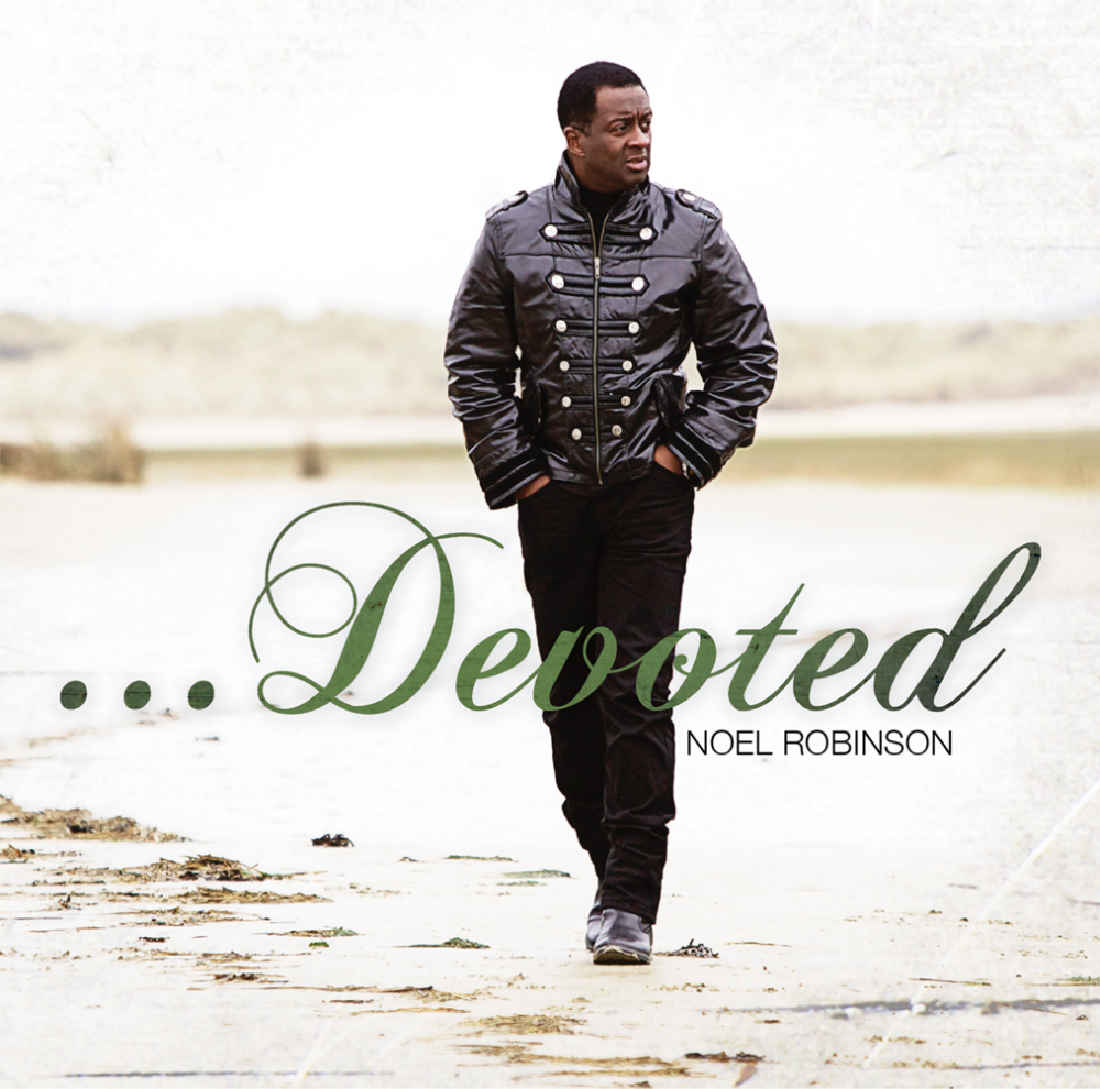 Noel Robinson's album 'Devoted' available NOW on iTunes!