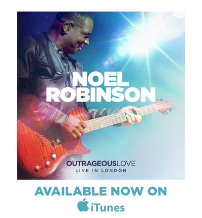 Outrageous Love Live Recording by Noel Robinson - Available NOW on iTunes!